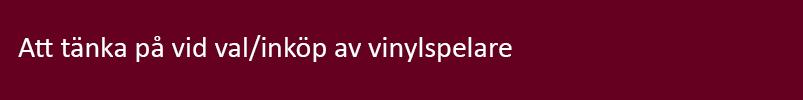 Val-inkop_av_vinylspelare.jpg